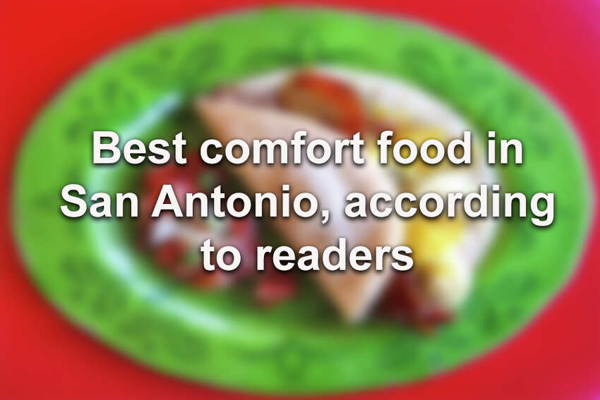 Click through the gallery for the best comfort food in San Antonio, according to our readers.