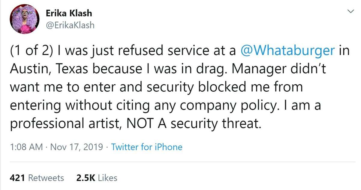 Drag Queen Erika Klash tweeted that she was denied entry to a Whataburger in Austin for being dressed in drag over the weekend.