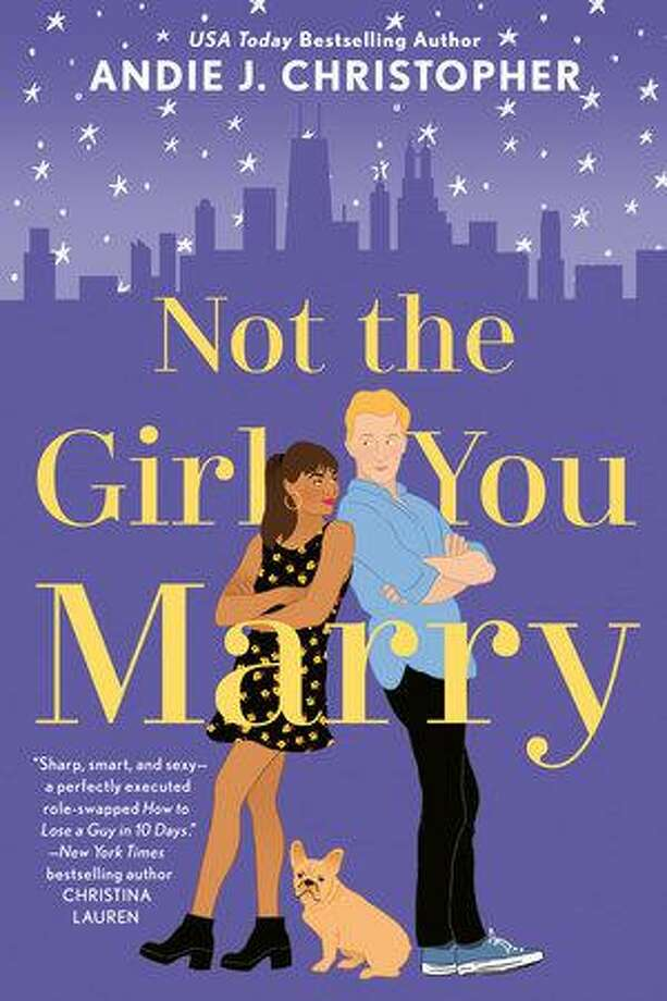 """Not the Girl You Marry"" by Andie J. Christopher. Photo: Penguin Randomhouse / Contributed Photo /"