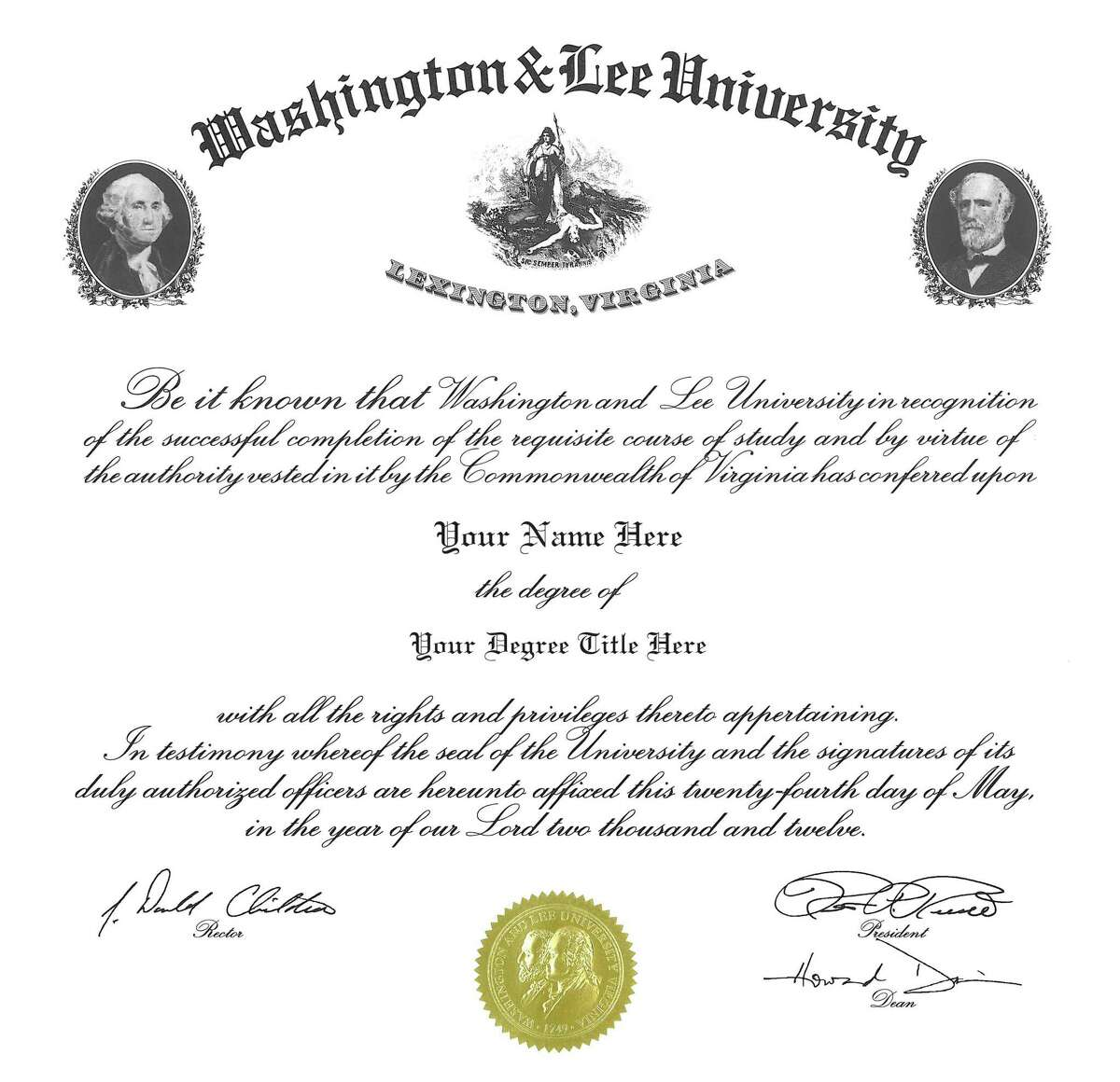 A 2012 sample of a Washington & Lee University diploma. Some students are objecting to having images of two slave holders, George Washington and Robert E. Lee, on their documents.