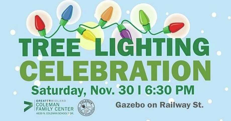 Saturday, Nov. 30: Annual Community Tree Lighting in Coleman is set for 6:30 p.m. at the Gazebo on Railway Street. Caroling, hot chocolate, cookies, crafts and fun. The event is sponsored by Coleman Family Center, City of Coleman and Coleman Business Association.