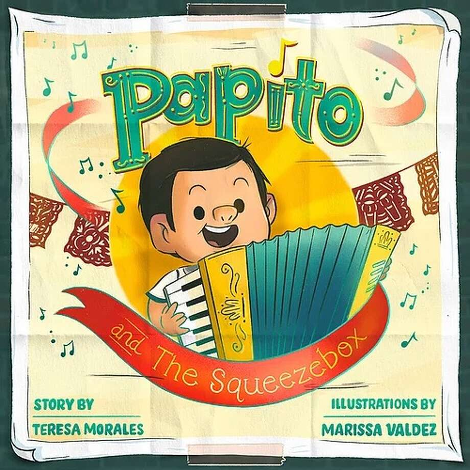 """""""Papito and the Squeezebox,"""" by Teresa Morales, is set to be released in January. San Antonio-based Tejano singer Veronique Medrano is the publisher and editor of the book. She has been working with Morales and Marissa Valdez, the illustrator, for the last year to create literature """"by us, for us."""" Photo: Courtesy, Veronique Medrano"""