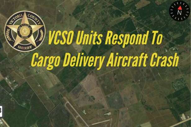 The Victoria County Sheriff's Office responded to a cargo plane crash Monday near the Victoria Regional Airport.