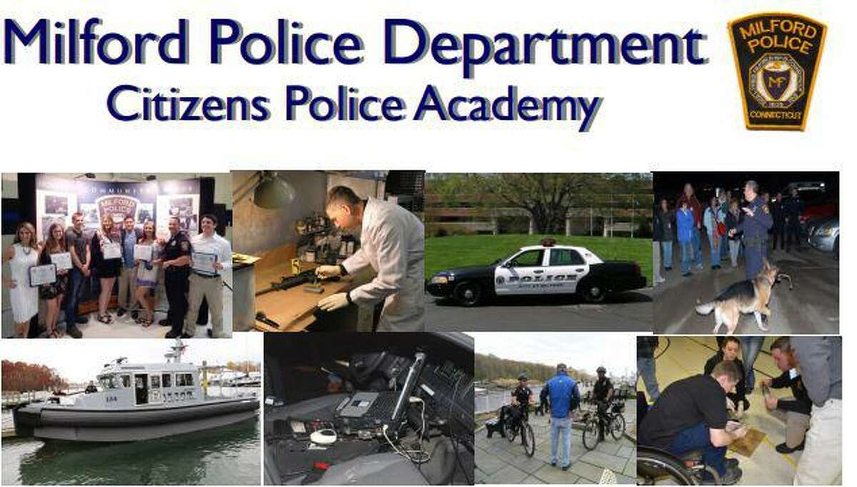The Milford Police Citizens Academy will be held Thursdays, Feb. 6 through April 23, from 6:30-9 p.m., at police headquarters.