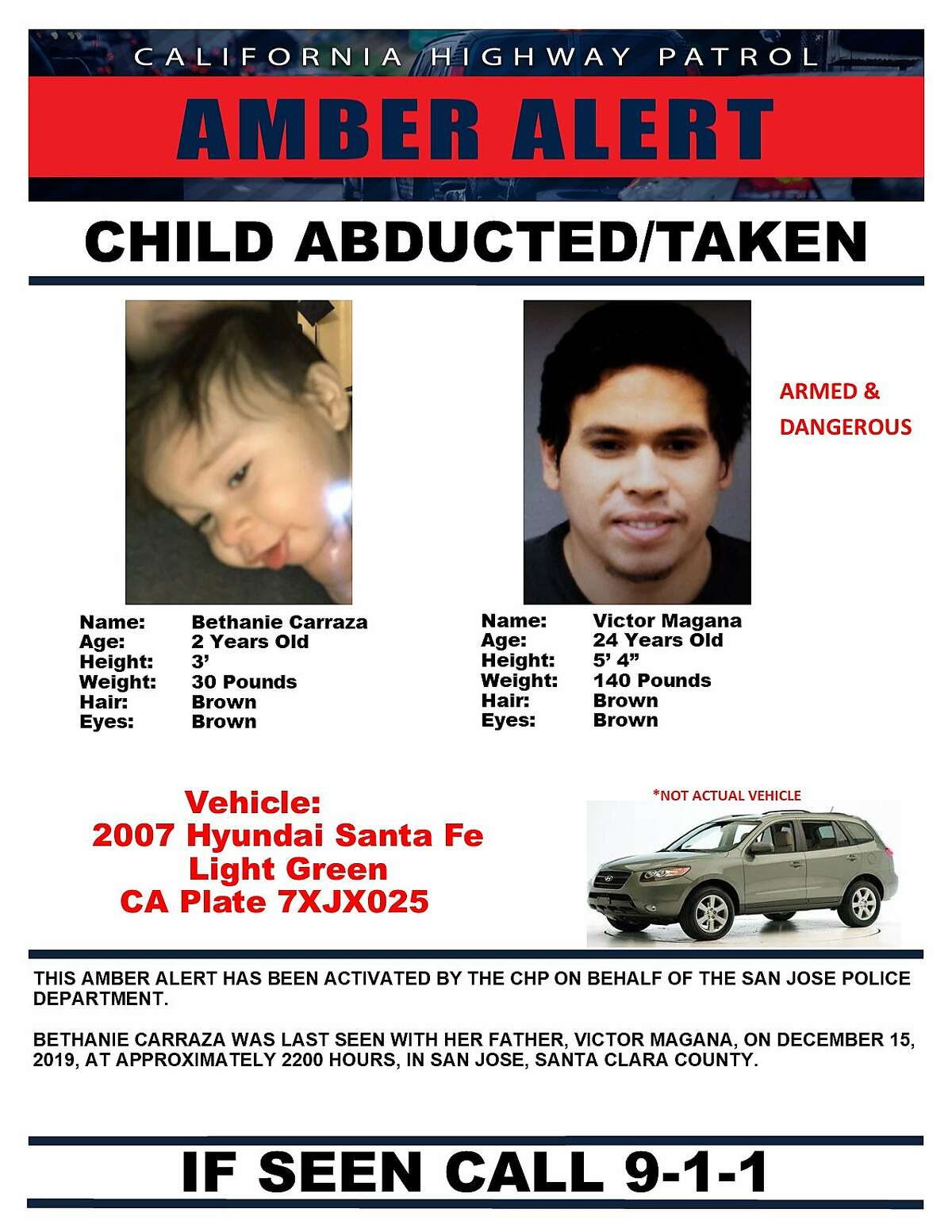 This Amber Alert was issued by the CHP on Dec. 16, 2019, after a father allegedly abducted his daughter in San Jose