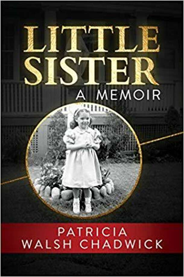 """Patricia Walsh Chadwick will be at the New Canaan Library on Tuesday, Jan. 7, to speak about her memoir, that is titled """"Little Sister."""" Photo: Contributed Photo"""