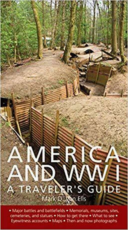 America and World War I, A Traveler's Guide Photo: Contributed Photo
