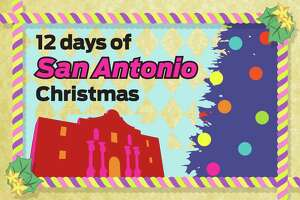 On the twelfth day of Christmas (in San Antonio), my true love gave to me >>