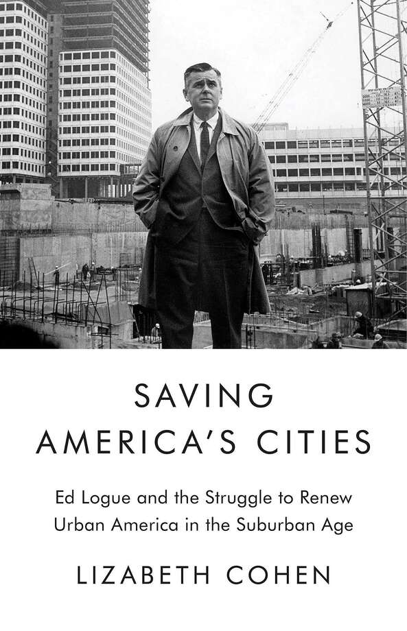 "The cover of ""Saving America's Cities,"" in which New Haven's 1950s-era redevelopment plays a starring role, by Harvard professor Lizabeth Cohen. Photo: Contributed Photo"