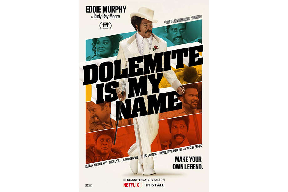 "25 (tie). ""Dolemite is My Name""
