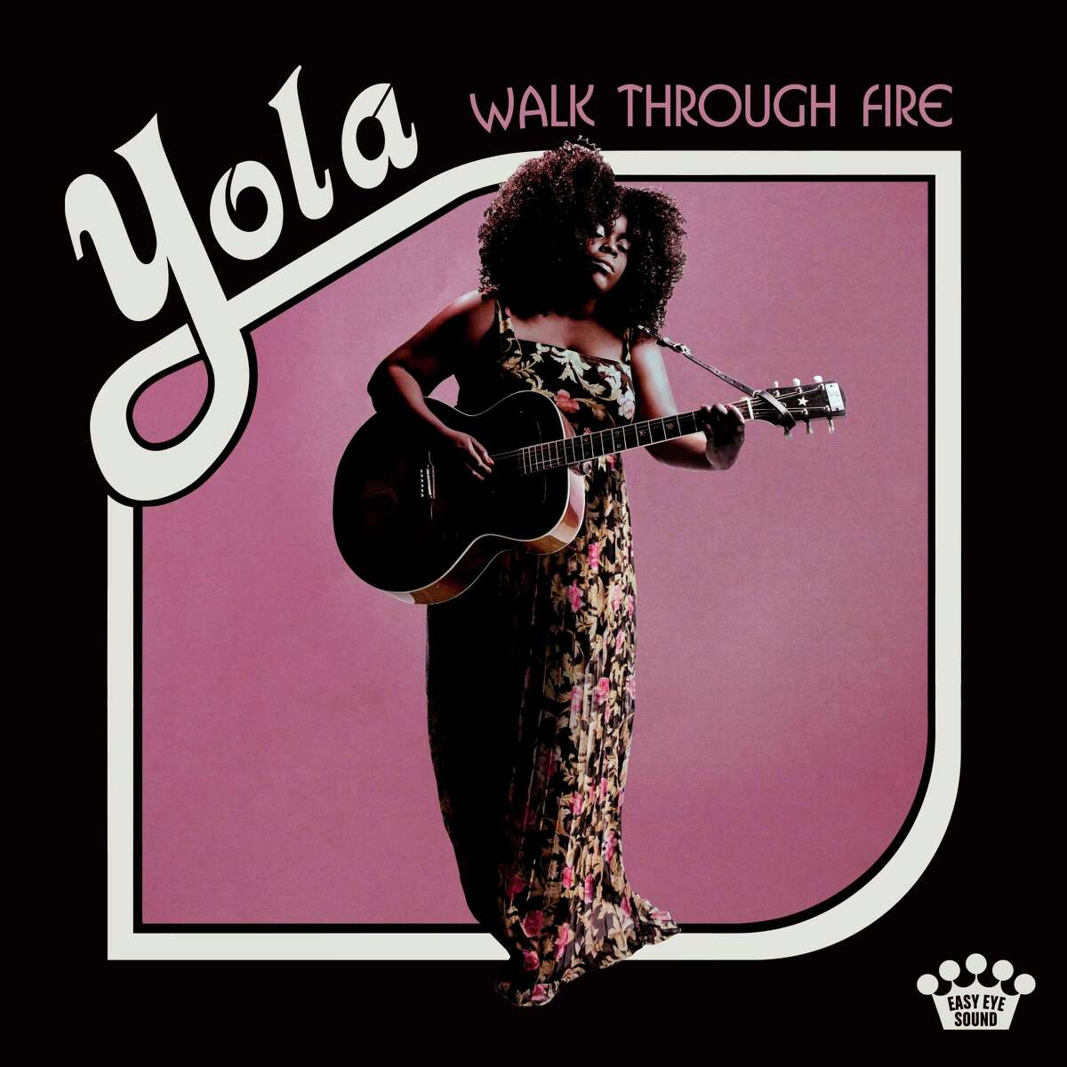 """""""Walk Through Fire,"""" Yola"""