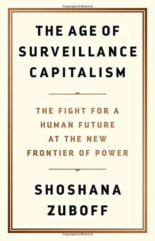 """""""The Age of Surveillance Capitalism: The Fight for a Human Future at the New Frontier of Power"""" by Shoshana Zuboff Photo: Amazon"""