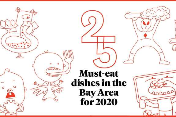 These are the must-try dishes for Bay Area foodies - and anyone else.