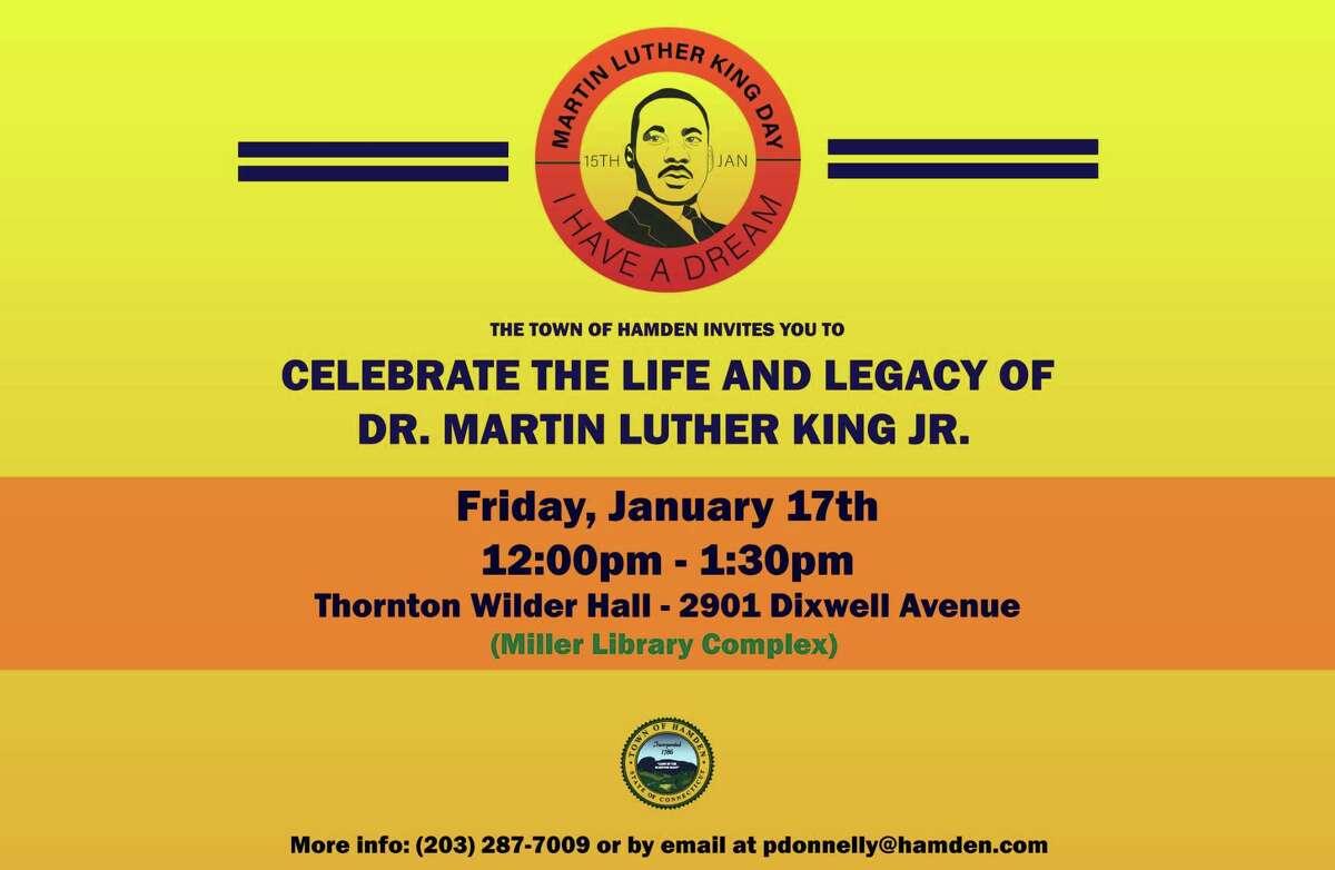 TownofHamdenwillholditsannualMartin LutherKingJr.DayCelebrationfrom 12-1:30 p.m. on Jan. 17.