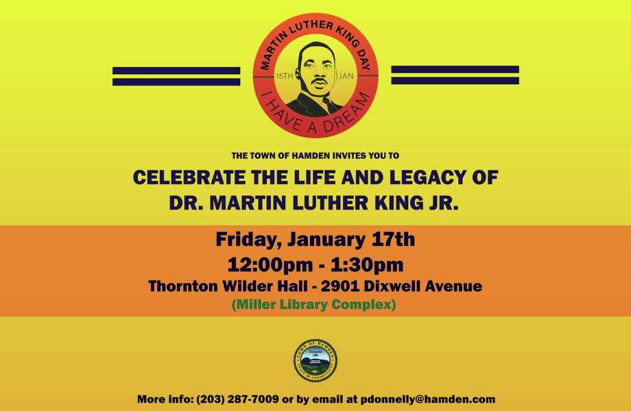 Town of Hamden will hold its annual Martin Luther King Jr. Day Celebration from 12-1:30 p.m. on Jan. 17. Photo: Contributed Photo