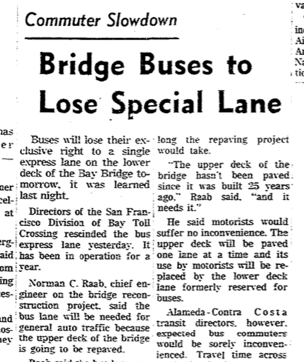 The dedicated bus lane was eliminated on Jan. 31, 1963, much to the chagrin of bus riders who liked the speedier commute.