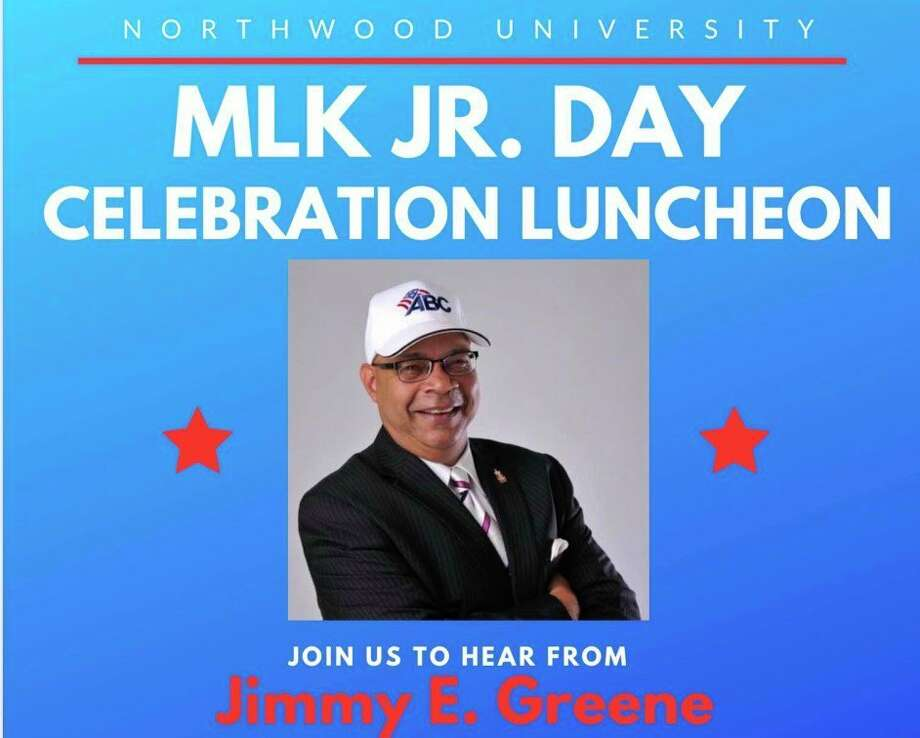 Monday, Jan. 20: MLK Jr. Day Celebration Luncheon will feature Jimmy E. Greene from 11:30 to 1 p.m. at Northwood University. Greene is CEO and president of the Association of Business and Contractors, Greater Michigan Chapter, and the Greater Michigan Construction Company. He will speak in the McNair Center in the Robert W. Plaster Free Enterprise Center at Northwood. The event is free and open to all.