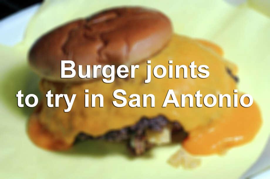 Photo: Burger Joints To Try In San Antonio / San Antonio Express-News