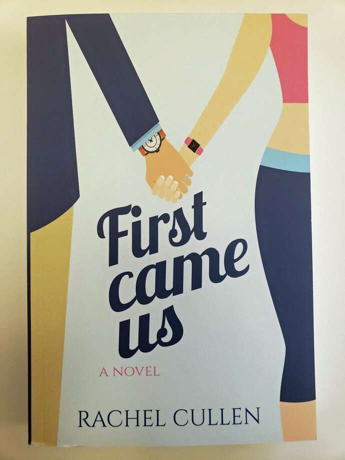 """First Came Us,"" by author Rachel Cullen, is set in Westport. Photo: Contributed"
