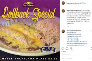 Las Palapas is serving $2.99 cheese enchilada plates all day Wednesday. The offer is valid on all dine-in or takeout orders all day long at all 16locations.