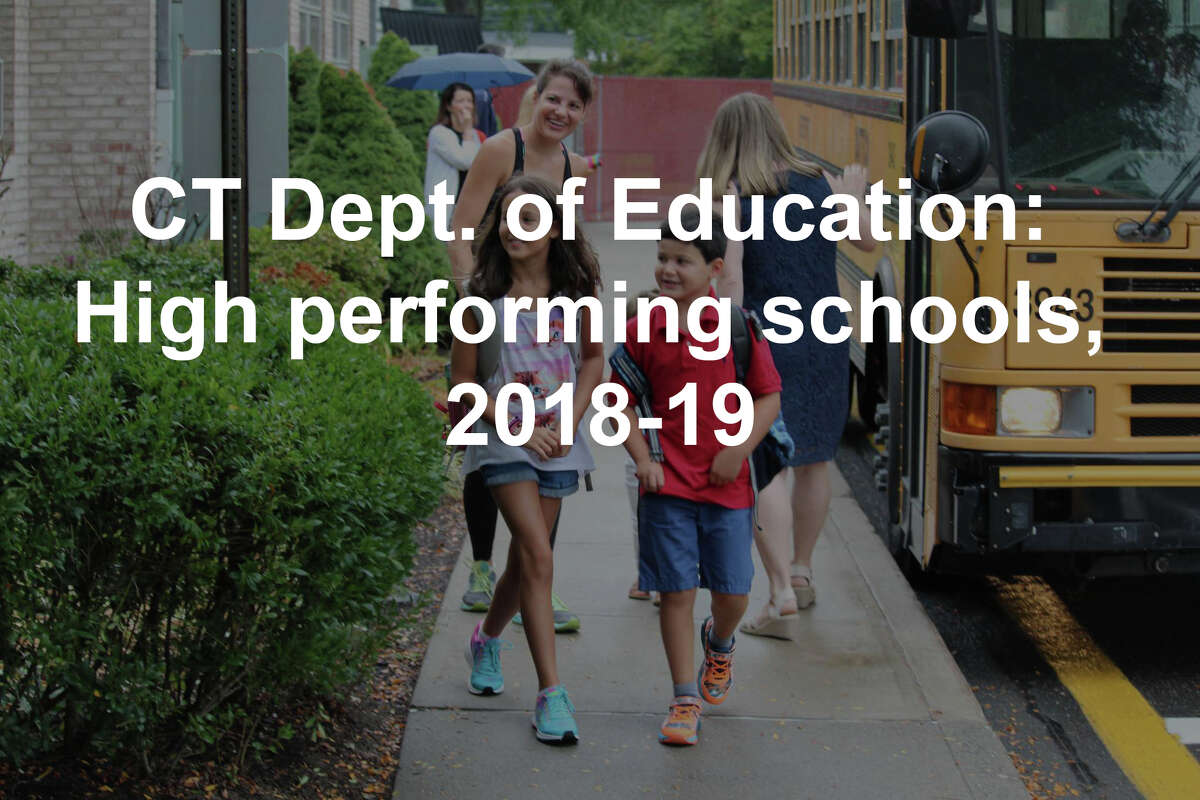 """The following schools received a distinction of """"high performance"""" or """"high performance and high growth"""" from the Connecticut Department of Education based on the 2018-19 school year."""