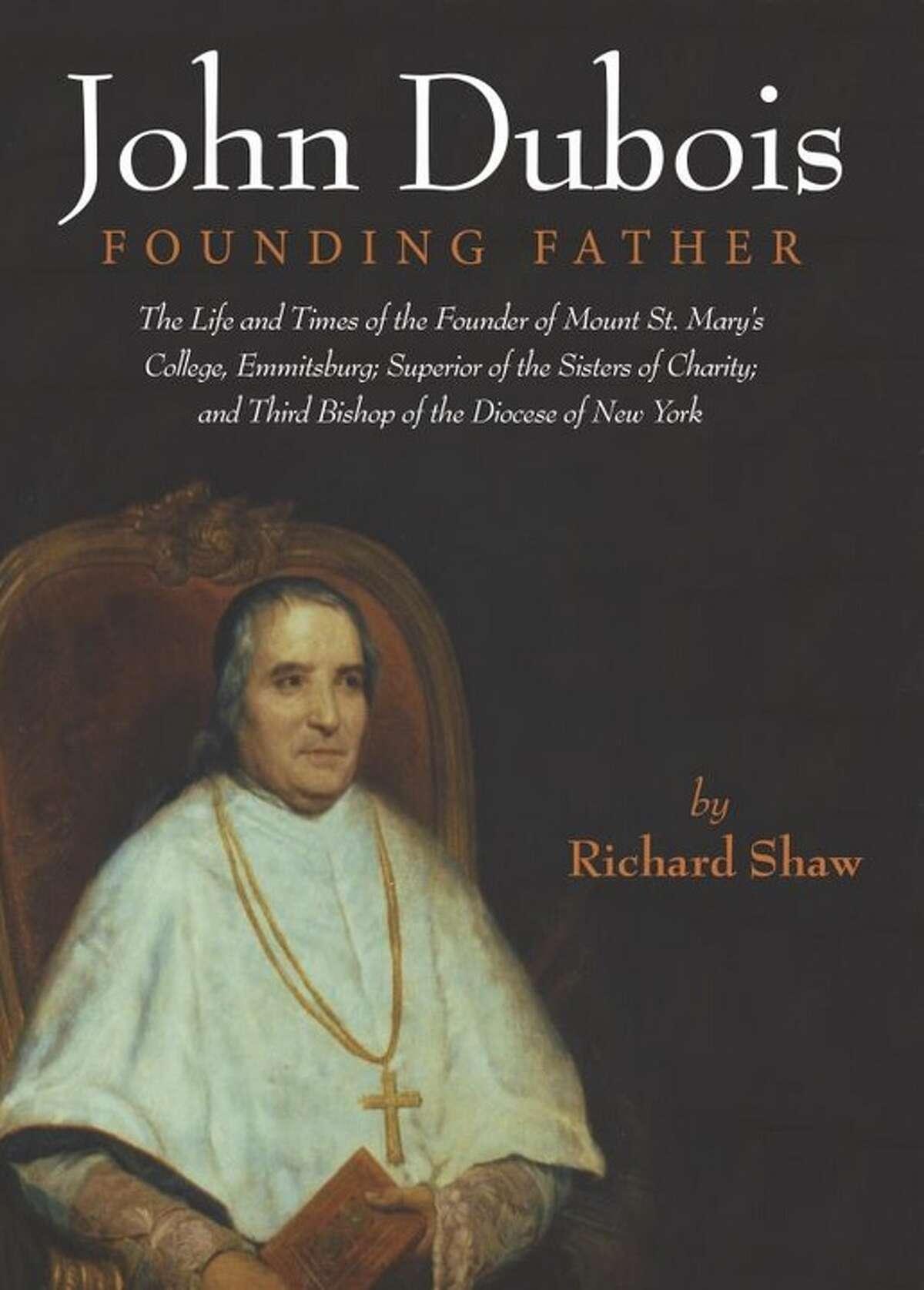 """John Dubois: Founding Father"" by Richard Shaw (Amazon.com)"
