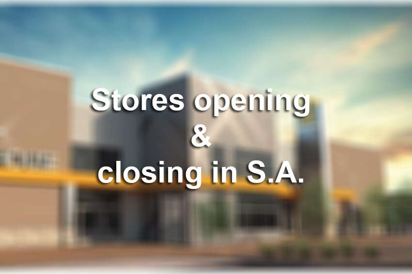 Stores opening and closing in San Antonio