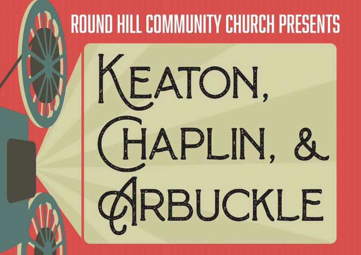 Greenwich's Round Hill Community Church is screening a triple-feature of short comedy films starring greats Buster Keaton, Charlie Chaplin and Roscoe