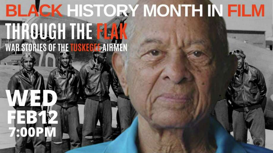 "A Black History Month In Film Wednesdays program is set for Bethel Cinema, beginning Feb. 12, with the screening of two films, including ""Through the Flak: Stories of the Tuskegee Airmen."" Photo: CTFilmFest52 / Contributed Photo"