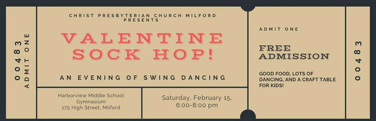 Christ Presbyterian Church, Milford is hosting a Sock Hop on Saturday, Feb. 15, from 6-8 p.m., in the gym at Harborside Middle School.