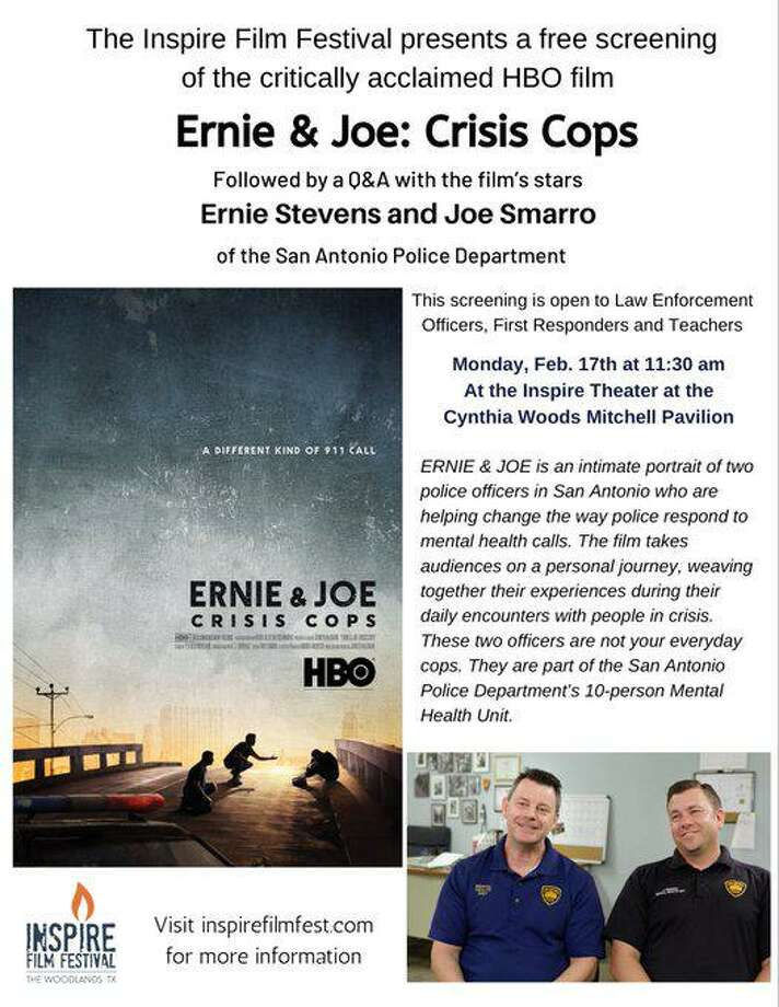 "As part of the fourth annual Inspire Film Festival, a special screening of one of the films at this year's festival — ""Ernie & Joe: Crisis cops"" — will be shown for free at 11:30 a.m., Monday, Feb. 17, for first responders, community members and teachers. The extra showing of the film, which depicts a new way to deal with mental health issues in policing, is part of the festival's efforts to support the Behavioral Health and Suicide Prevention Task Force of Montgomery County, founded in 2019. The film will be shown at the Inspire 300 Theater near the Cynthia Woods Mitchell Pavilion. Photo: Image Courtesy Inspire Film Festival / Image Courtesy Inspire Film Festival"