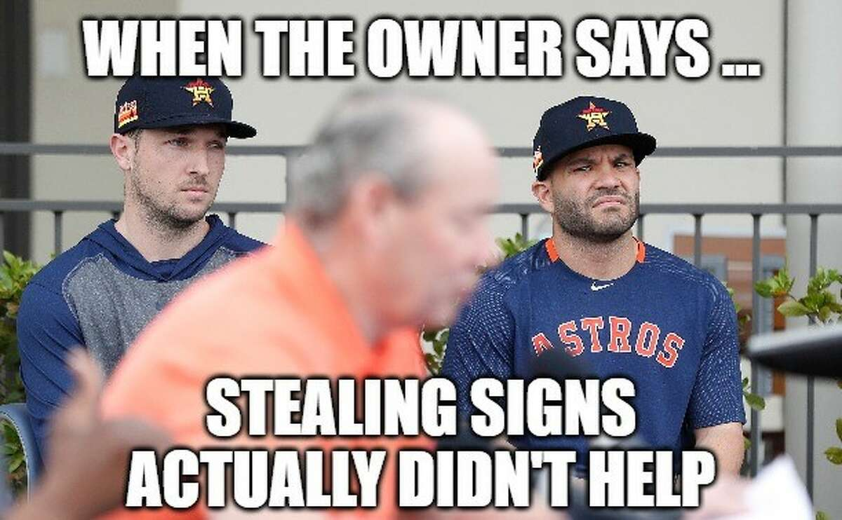 PHOTOS: The best memes and Internet reactions to the Astros' apology Meme: Matt Young; Photo: Karen Warren Browse through the photos above for the best memes about the Astros' apology ...