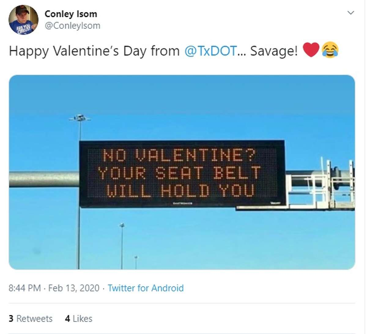 The Texas Department of Transportation is made waves on Twitter with its witty Valentine's Day road signs earlier this year.