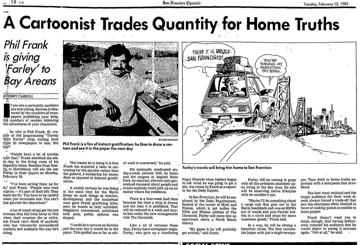 A February 18, 1985 story on cartoonist Phil Frank's decision to making the Farley cartoon specific to San Francisco topics and distributed only in The Chronicle