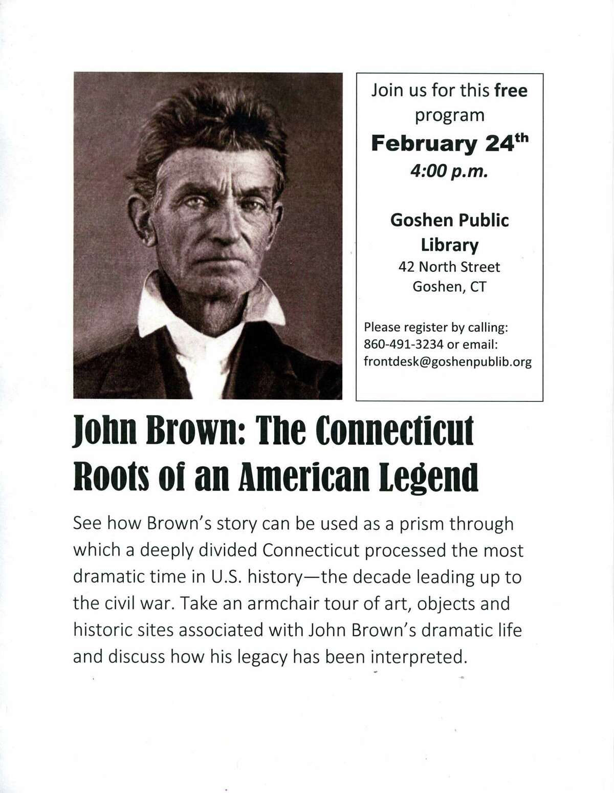 The Goshen Public Library will host a program on John Brown Feb. 24.