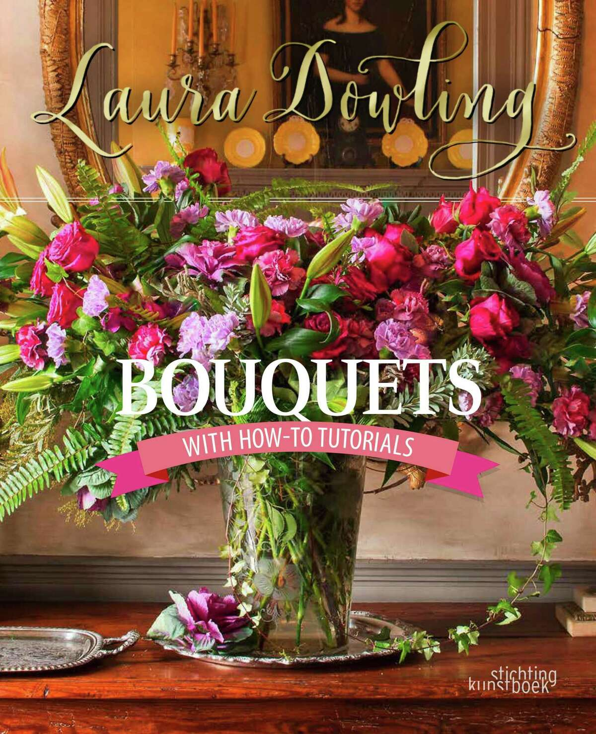 """Laura Dowling's new book, """"Bouquets.""""(Stichting Kunstboak; $35; 144 pp.)"""