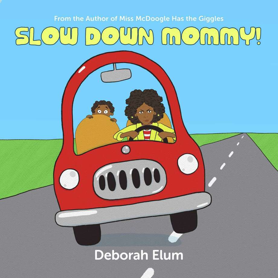 """Atascocita-based author Deborah Elum published her newest illustrated children's book""""Slow Down Mommy!"""" on Monday, Feb. 24. Photo: Courtesy / Courtesy"""