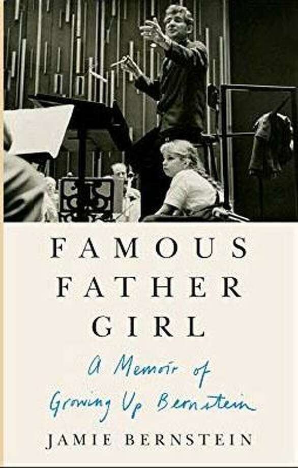 "Jamie Bernstein, the oldest daughter of revered composer Leonard Bernstein, will discuss her memoir, ""Famous Father Girl: A Memoir of Growing Up Bernstein"" in Bridgewater March 20 at 6:30 p.m. Photo: Courtesy Of Burnham Library / The News-Times Contributed"