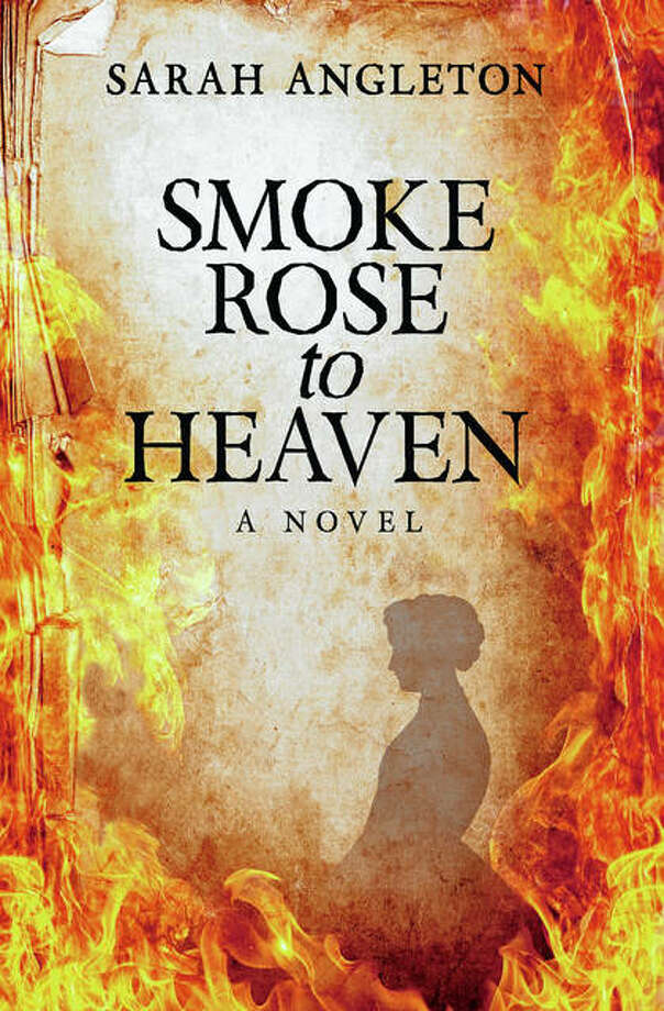 """Smoke Rose to Heaven"" is the second novel and third book by Jacksonville High School graduate Sarah McClintock Angleton. Photo: Photo Provided"