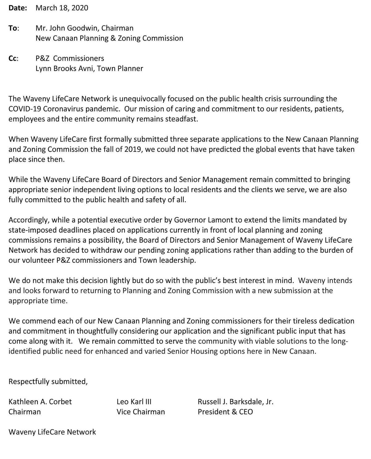 The Waveny LifeCare Network has withdrawn its application for a senior independent living center on Oenoke Ridge due to the coronavirus crisis. Attached is the letter about the news that was submitted to the New Canaan Planning and Commission Wednesday, evening, March 18, 2020, according to an email from Waveny Board of Directors Chairman Kathleen Corbet.