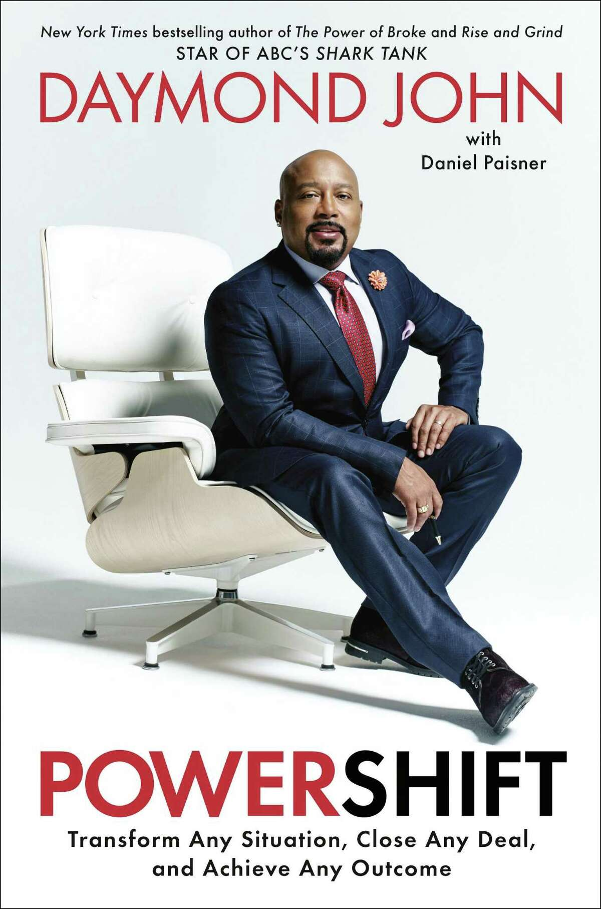 """Celebrity entrepreneur and best-selling author Daymond John, who is among the stars of """"Shark Tank,"""" has written a new book. """"Powershift: Transform Any Situation, Close Any Deal, and Achieve Any Outcome"""" came out his month."""