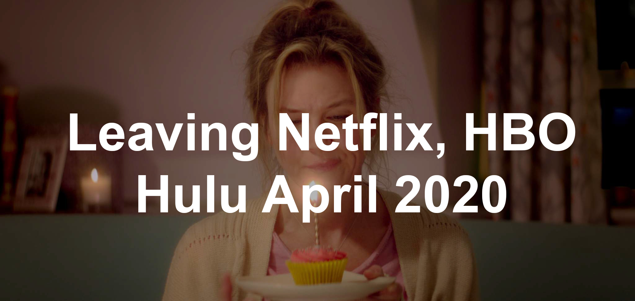 Leaving Netflix Hbo Hulu April 2020 Sfgate