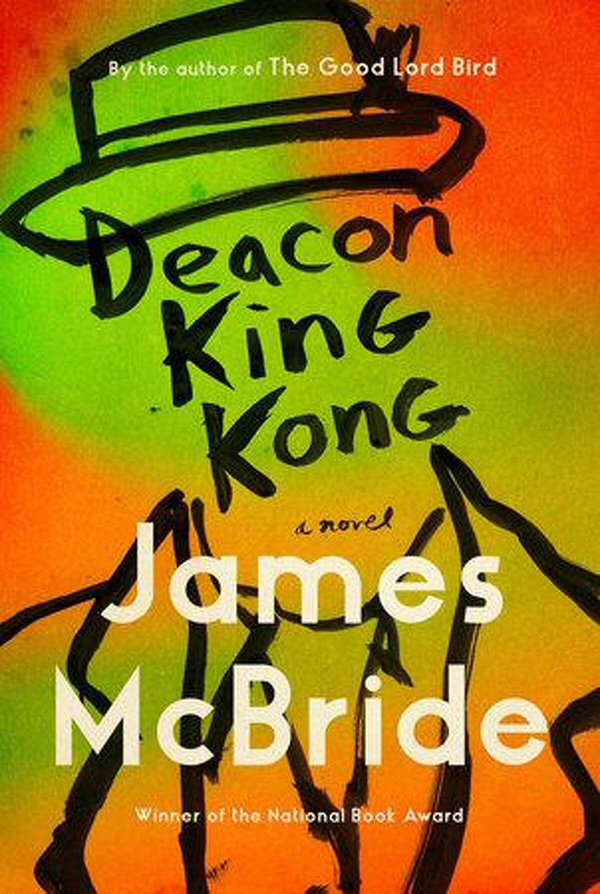 """""""Deacon King Kong"""" by James McBride."""