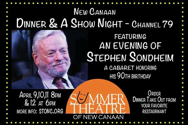 New Canaan Dinner and Show Night, featuring an evening with Stephen Sondheim, kicks off April 9 via Channel 79.