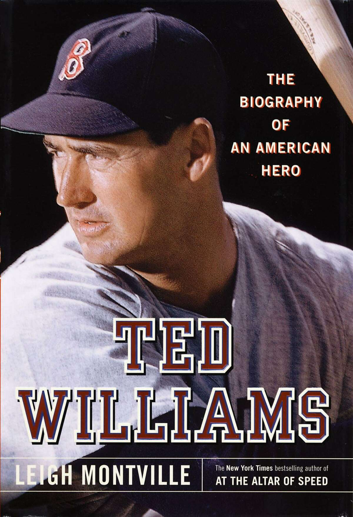 Book jacket ``Ted Williams: The Biography of an American Hero,'' by Leigh Montville. HOUCHRON CAPTION (04/04/2004): None.