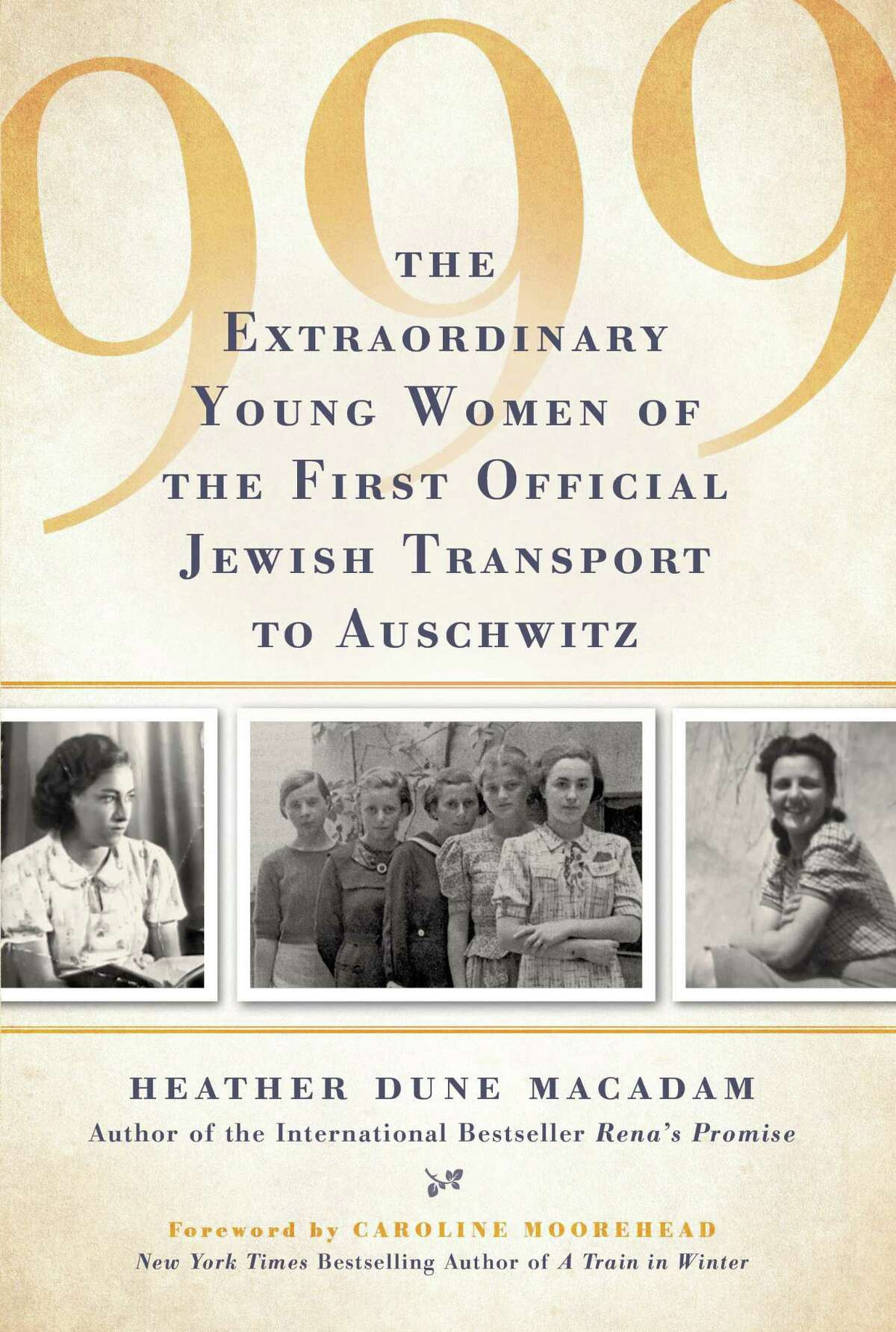 """Author Heather Dune Macadam recently discussed her book titled: """"999: The Extraordinary Young Women of the First Official Jewish Transport to Auschwitz,"""" virtually via a webinar by the New Canaan Library."""