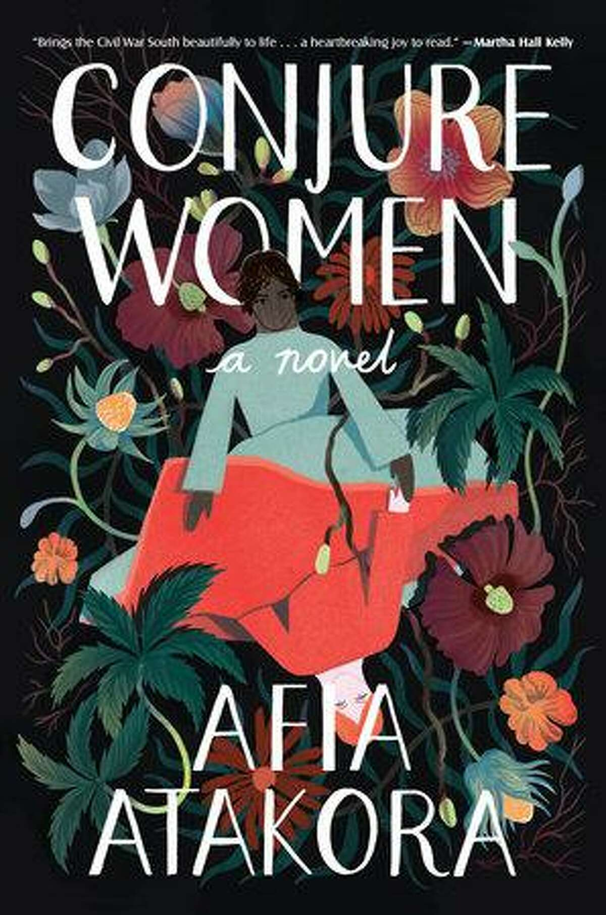 """Conjure Women"" by Afia Atakora."