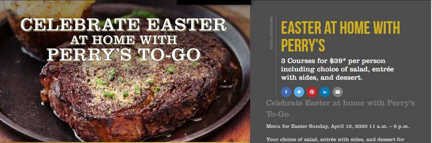 Perry's Steakhouse: Perry's is offering a three-course Easter dinner to-go, starting at $39 per person. Entrees with the fixings include Perry's Signature Sunday Supper, 16-ounce caramelized prime rib, grilled salmon, 8-ounce bacon wrapped filet mignon and more. The dinner also includes a choice of salad and dessert with additional sides available for purchase. There is also a kids menu available and 50 percent off of its mixology to-go starter kits. To order, visit its website.