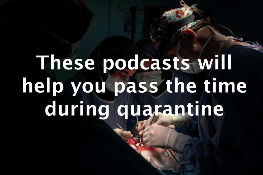 >> These podcasts will help you pass the time during quarantine.