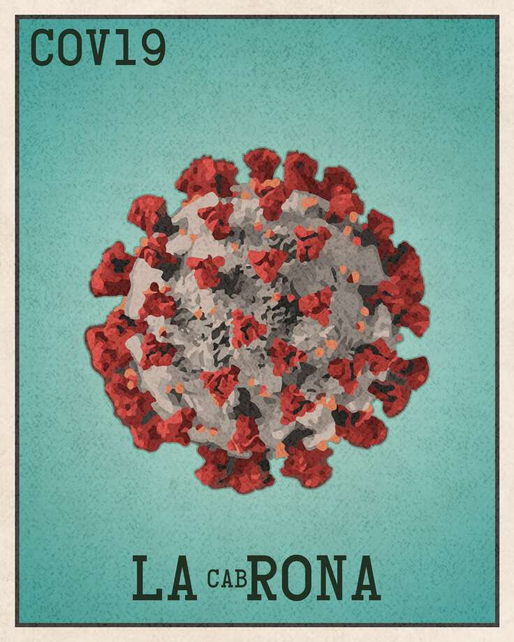 """La cabRona San Antonio artist, Rafael Gonzales Jr. created his version of the popular Lotería game as an ode to the current COVID-19 outbreak calling it: """"Pandemic Lotería."""" Each card depicts a play on words that speaks to the collective angst everyone is experiencing due to coronavirus said Gonzales. Photo: Courtesy Rafael Gonzales Jr."""
